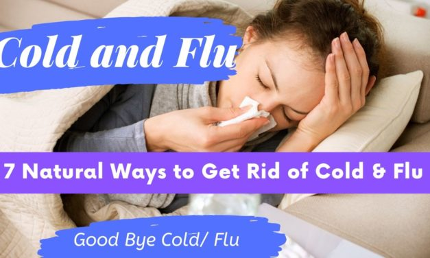 12 Home Remedies for Cold & Flu that Work really Fast